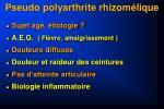 pseudo polyarthrite rhizom lique