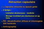 r traction capsulaire