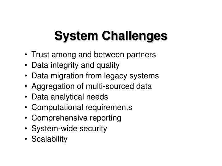 System Challenges