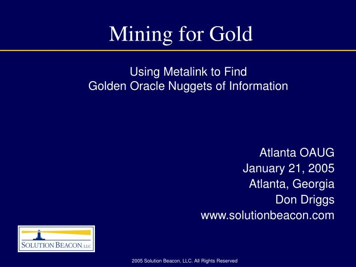 mining for gold n.