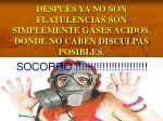 despu s ya no son flatulencias son simplemente gases acidos donde no caben disculpas posibles