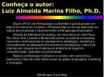 conhe a o autor luiz almeida marins filho ph d