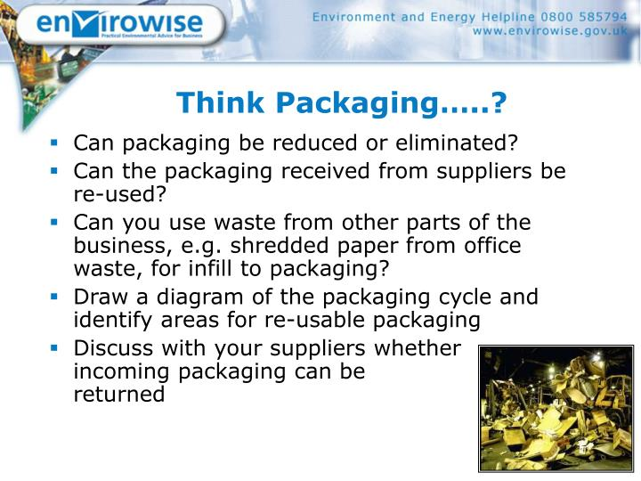 Think Packaging…..?