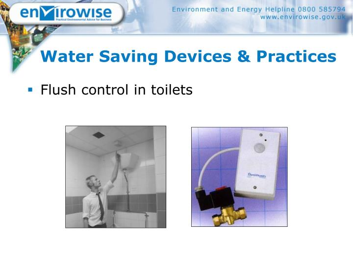 Water Saving Devices & Practices