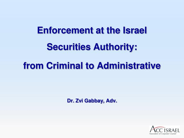 Enforcement at the Israel Securities Authority: