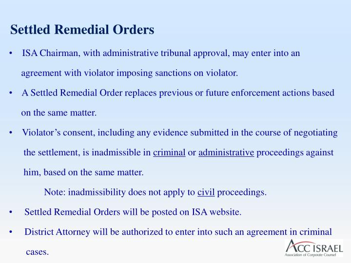 Settled Remedial Orders