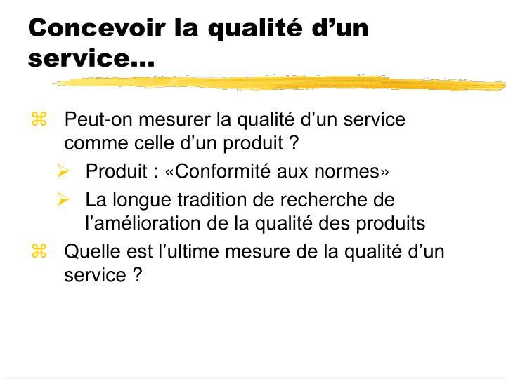 Concevoir la qualité d'un service…