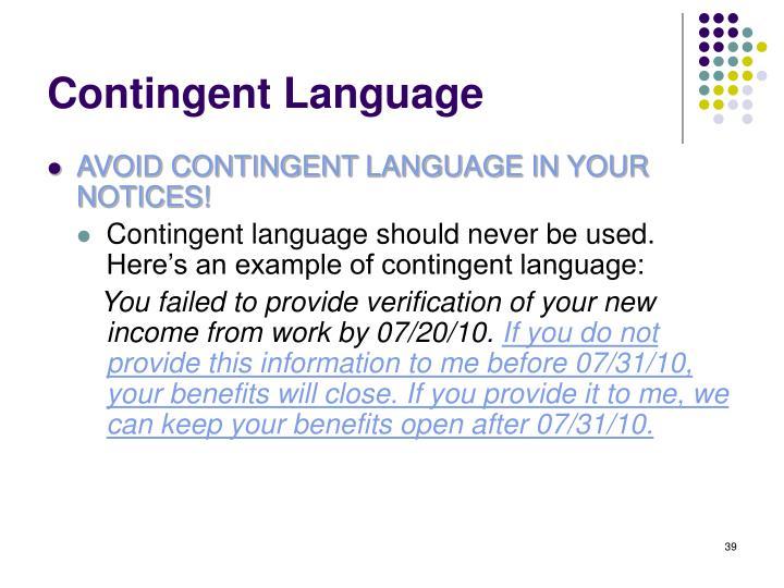 Contingent Language