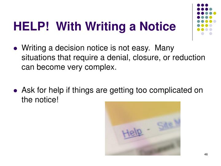 HELP!  With Writing a Notice