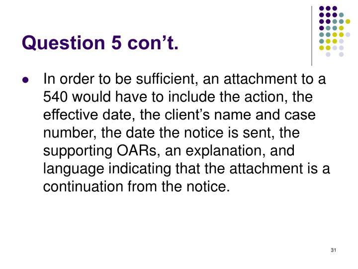 Question 5 con't.