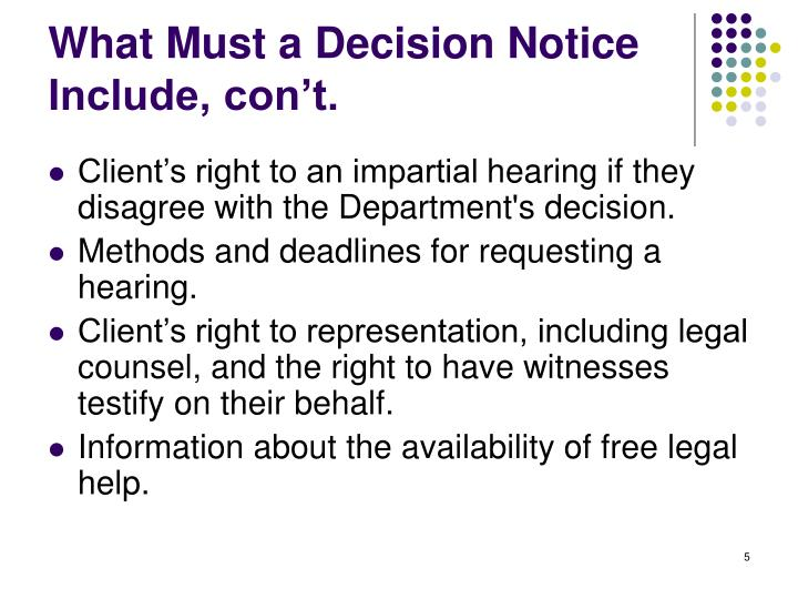 WhatMust a Decision Notice Include, con't.