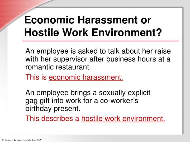 Economic Harassment or Hostile Work Environment?