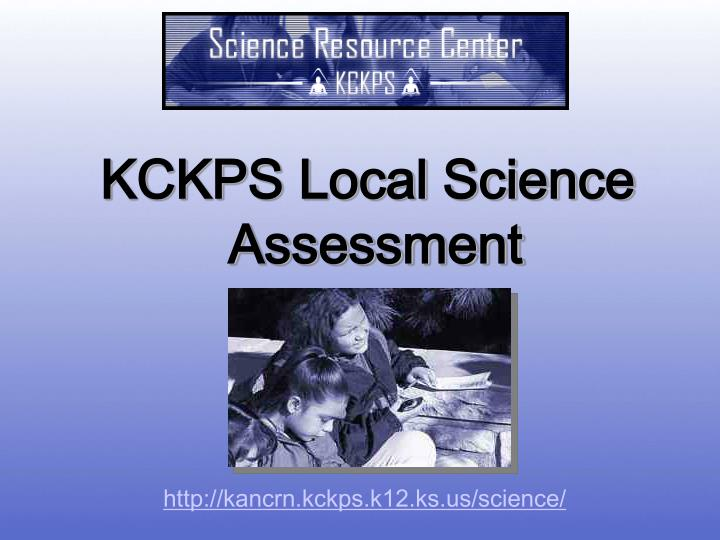 KCKPS Local Science
