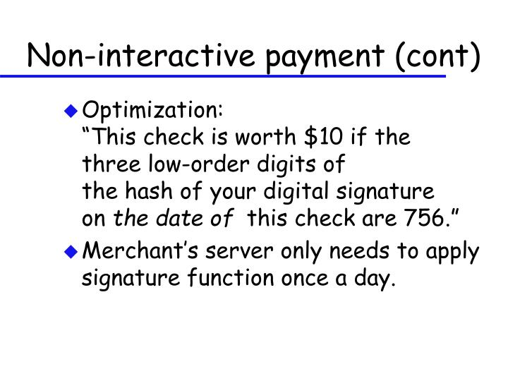 Non-interactive payment (cont)