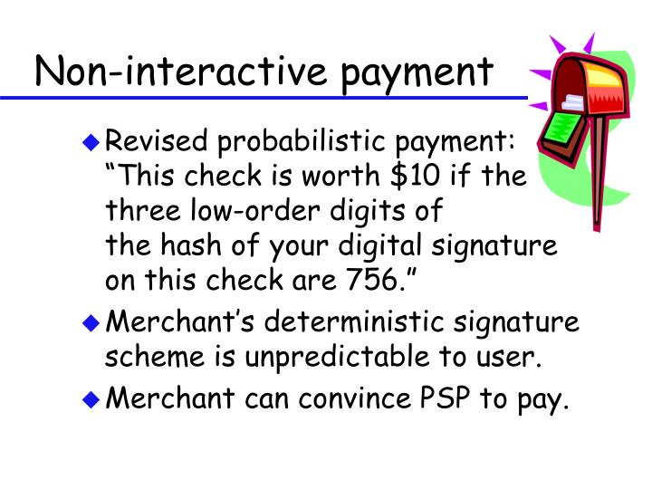 Non-interactive payment