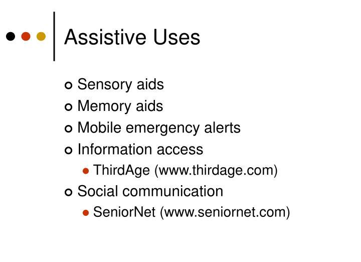 Assistive Uses