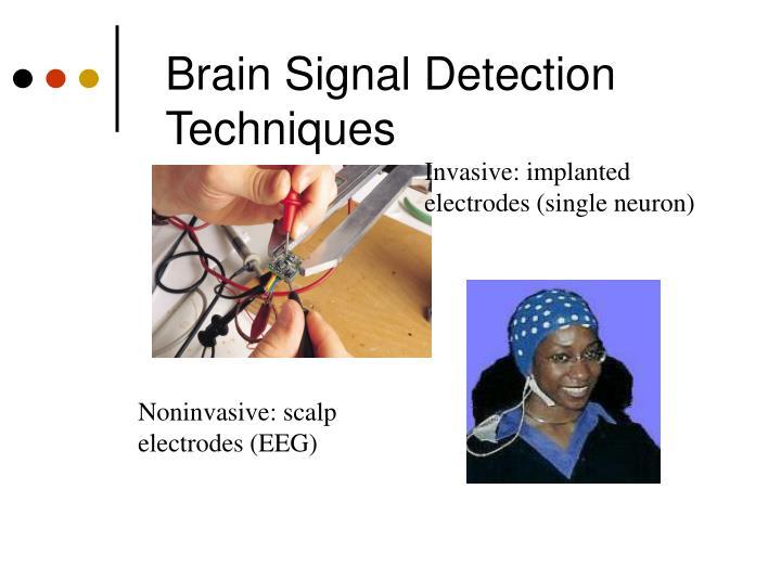 Brain Signal Detection Techniques