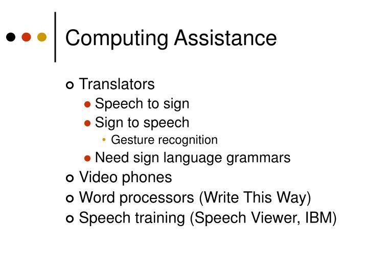 Computing Assistance