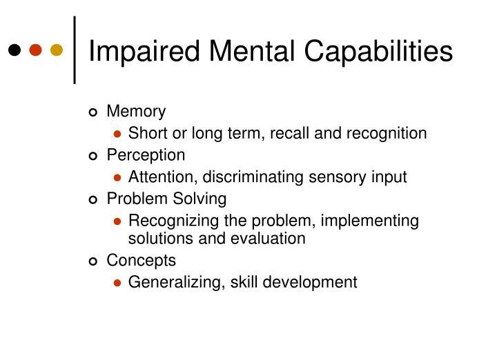 Impaired Mental Capabilities