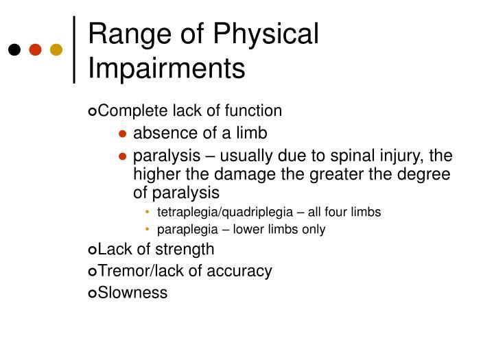Range of Physical Impairments