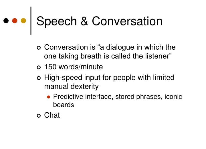 Speech & Conversation