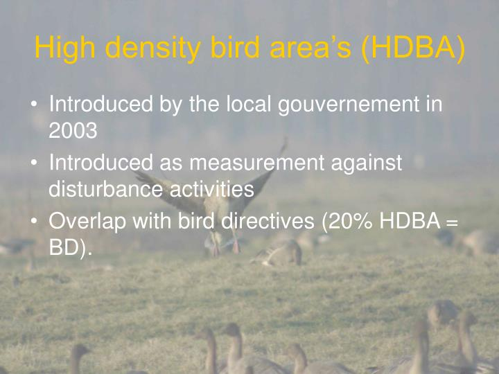 High density bird area's (HDBA)