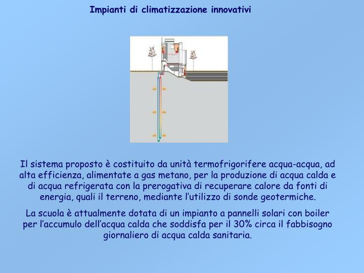 Impianti di climatizzazione innovativi