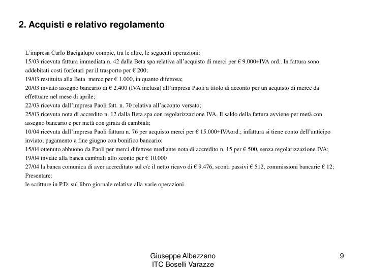 2. Acquisti e relativo regolamento