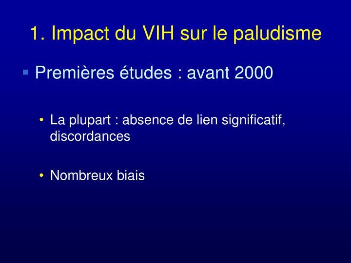 1. Impact du VIH sur le paludisme