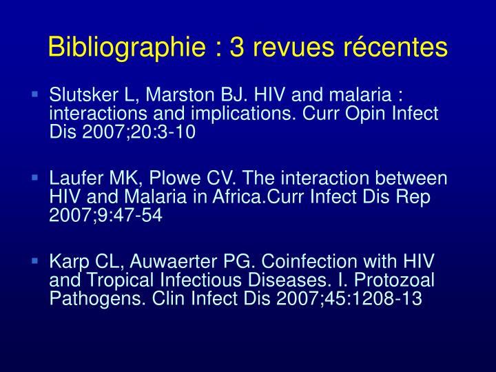 Bibliographie : 3 revues récentes