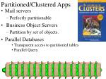 partitioned clustered apps