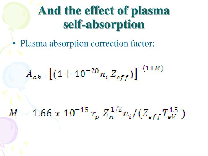 And the effect of plasma