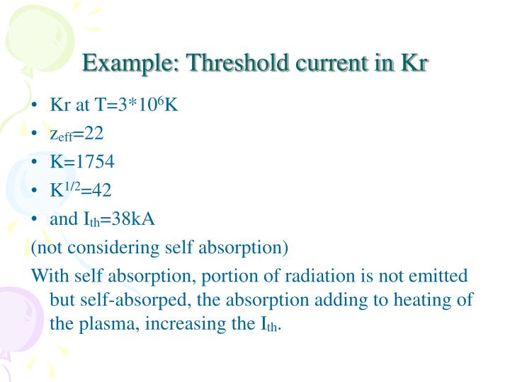 Example: Threshold current in Kr