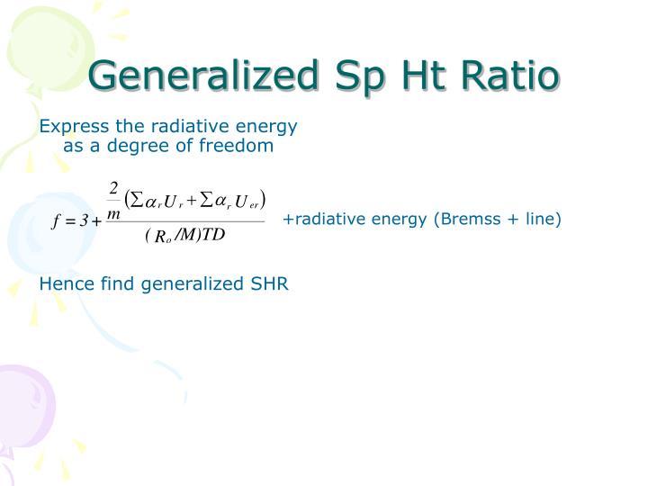 Generalized Sp Ht Ratio