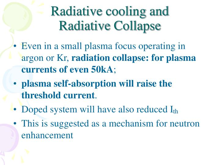 Radiative cooling and