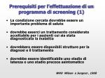 prerequisiti per l effettuazione di un programma di screening 1