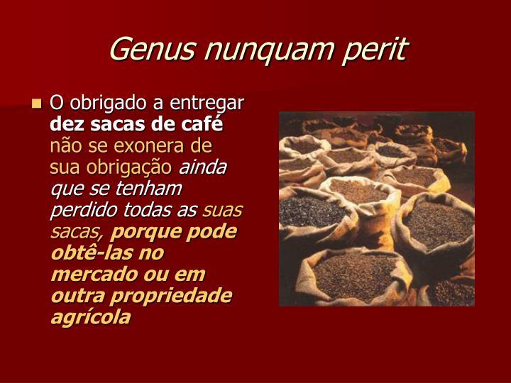 Genus nunquam perit