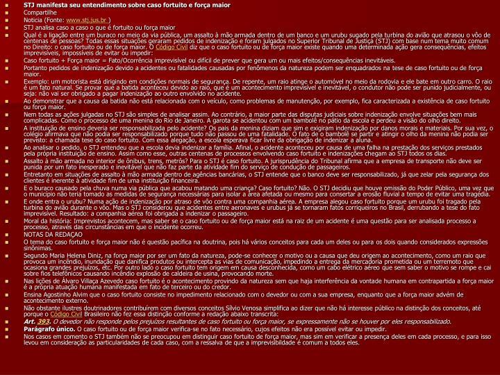 STJ manifesta seu entendimento sobre caso fortuito e força maior