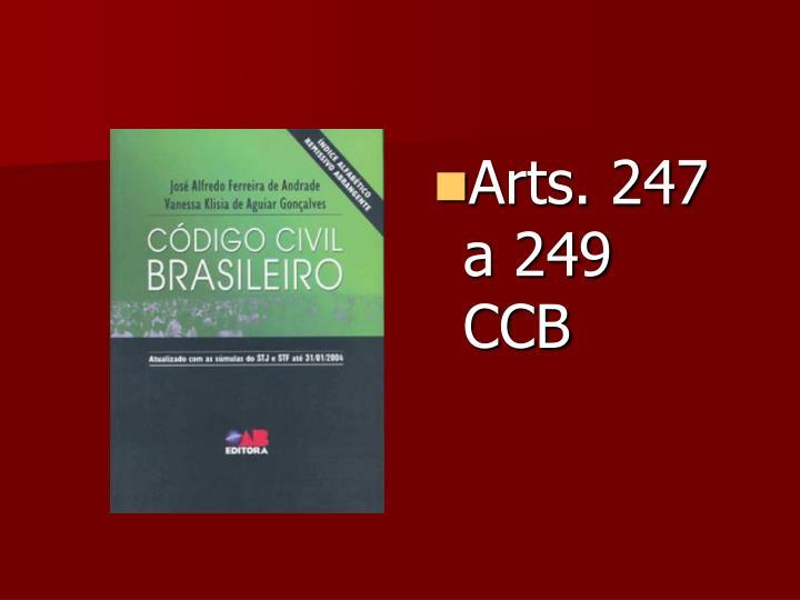 Arts. 247 a 249 CCB