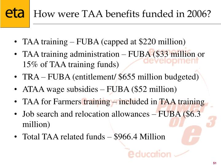 How were TAA benefits funded in 2006?