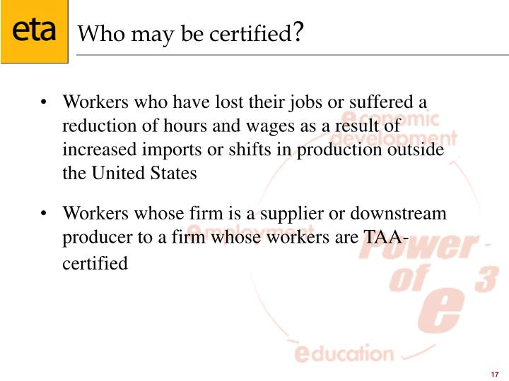 Who may be certified