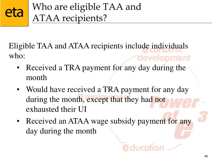 Who are eligible TAA and