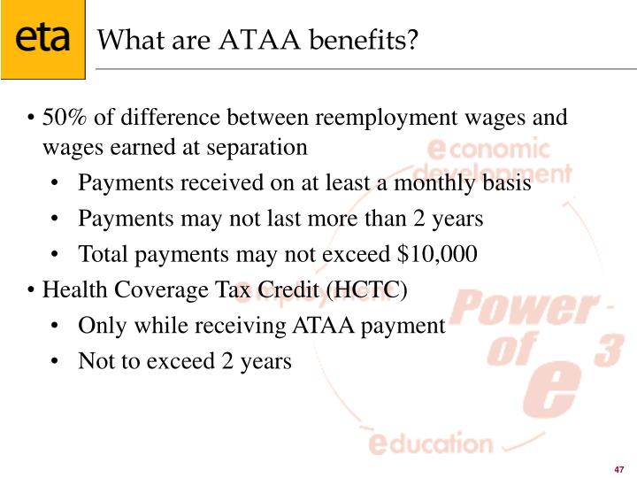 What are ATAA benefits?