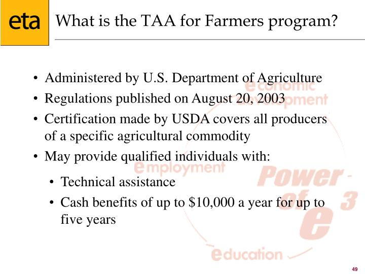 What is the TAA for Farmers program?
