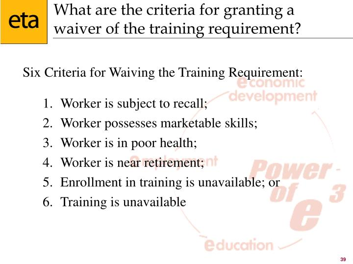 What are the criteria for granting a waiver of the training requirement?
