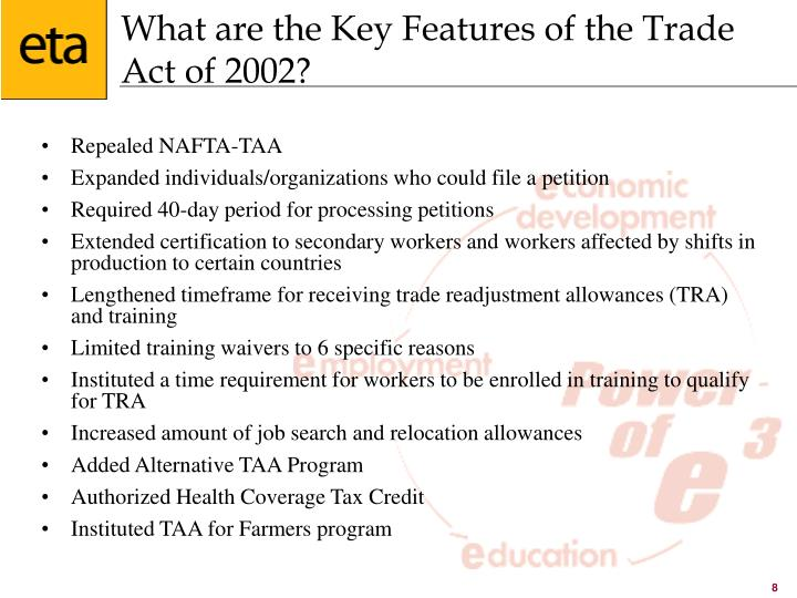 What are the Key Features of the Trade Act of 2002?