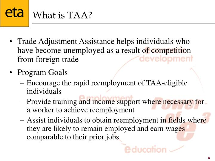 What is TAA?