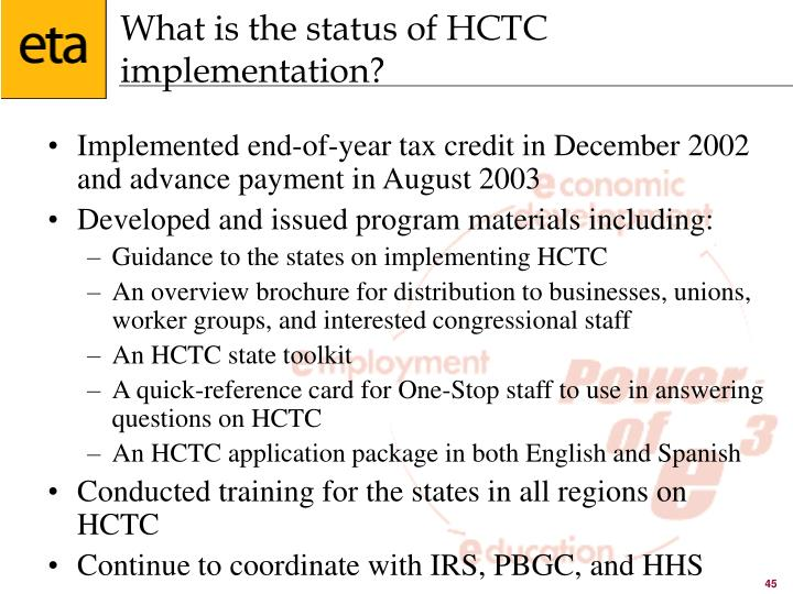 What is the status of HCTC implementation?