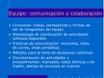 equipo comunicaci n y colaboraci n