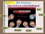 hot potatoes http web uvic ca hrd halfbaked